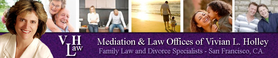 San Francisco, CA Family Law, Mediator and Divorce Specialists